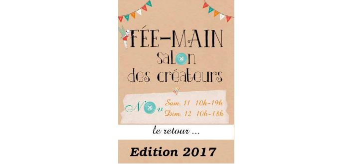 FÉE-MAIN Salon des Créateurs – 11 & 12 Novembre 2017 – Arthaz pont notre dame