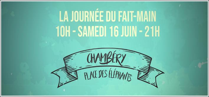 LA JOURNÉE DU FAIT MAIN – 16 JUIN 2018 – CHAMBERY